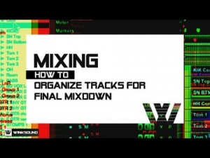 Getting Tracks Ready For Final Mixdown